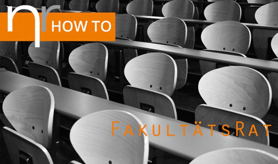HOW TO: Fakultätsrat