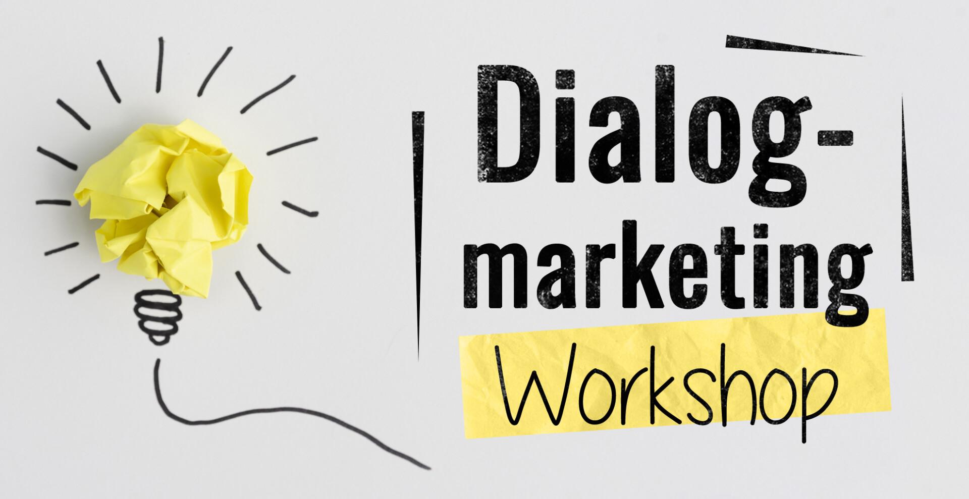 Dialogmarketing Workshop