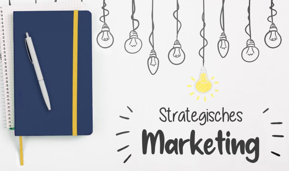 Lehrveranstaltung Strategisches Marketing – Langfristig zum Erfolg